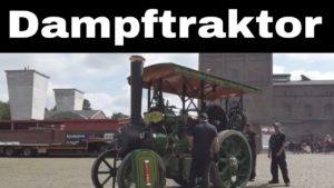 Dampffahrzeuge | Dampftraktoren – Dampfwagen und Dampfwalzen im Einsatz